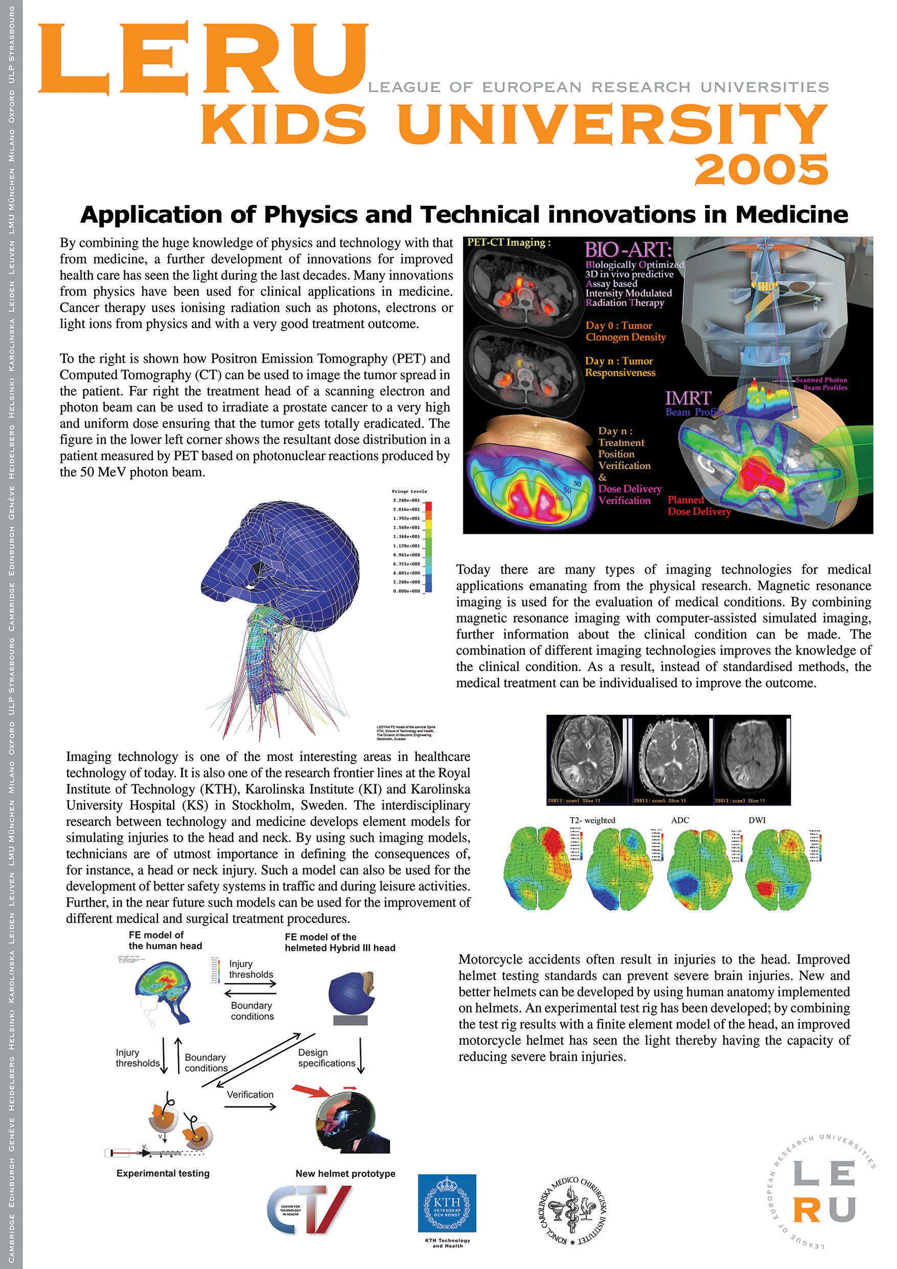 physics in medicine Although physics has some use in physiology, the degree to which physics is taught (even in physics courses designed for pre-med students) goes well beyond that which is needed for learning the science and practice of medicine.